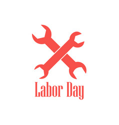 Labor day logo with spanners isolated vector