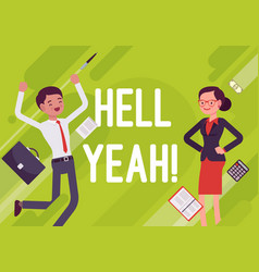 Hell yeah business motivation poster vector