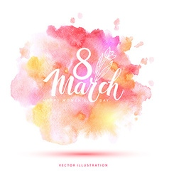 8 March watercolor card vector image