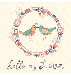 Hello my love card vector