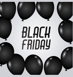 black friday poster with dark shiny balloons vector image
