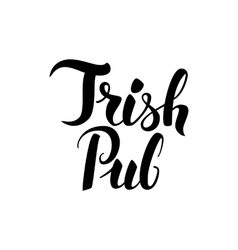 Irish pub handwritten lettering vector