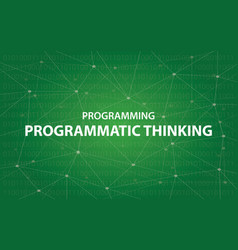 Programming programmatic thinking concept vector