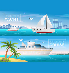 travel banners set yacht in the bay of vector image vector image