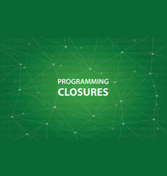 Programming closures concept white vector