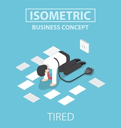 Isometric tired businessman unplug and stop workin vector