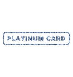 Platinum card textile stamp vector