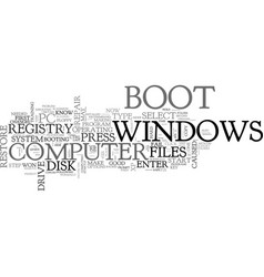 what to do when windows fail to boot text word vector image vector image