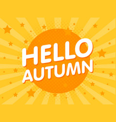 Hello autumn retro vintage poster in retro orange vector