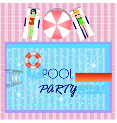Pool party invitation with top view of pool girls vector