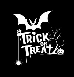 halloween trick or treat message on black vector image vector image