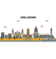 Cuba havana city skyline architecture buildings vector