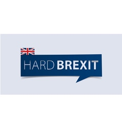 Hard brexit banner template isolated vector