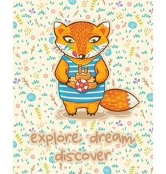 Explore dream discover cute card with little fox vector