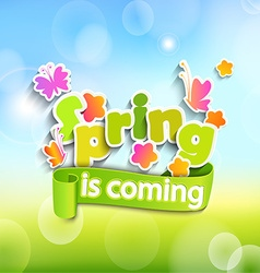 Spring is coming on the bokeh background vector image