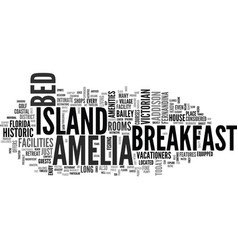 Amelia island bed and breakfast text word cloud vector