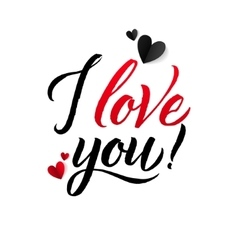 I love you valentine s day calligraphic abstract vector