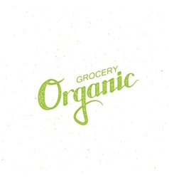 Organic grocery sign vector