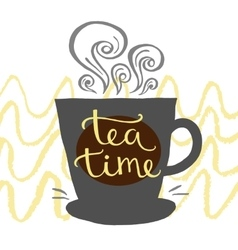 Hand drawn letter time for tea vector
