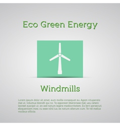 Windmills receiving wind energy poster conc vector