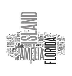 Amelia island fl text word cloud concept vector