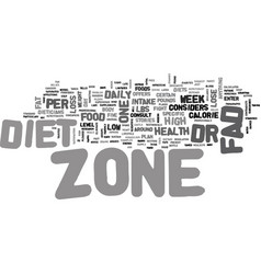 Is zone diet a fad text background word cloud vector