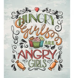 Poster hungry girls vector