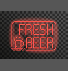 fresh beer neonemblem on transparent background vector image vector image