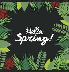 Hello spring letter decorating leaf natural dark vector
