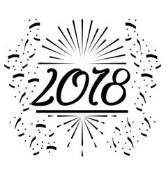 Happy new year 2018 text black confetti white vector