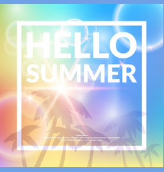 Poster with lettering hello summer vector