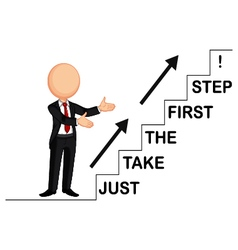 Businessman by showing just take the first step vector