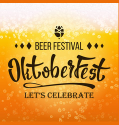 oktoberfest beer festival close up beer vector image vector image