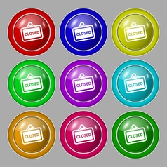 Close icon sign symbol on nine round colourful vector