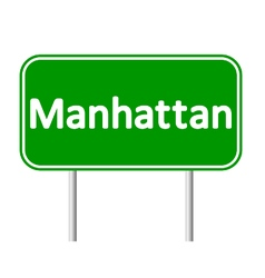 Manhattan green road sign vector