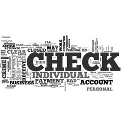 What to do when you receive a bad check text word vector