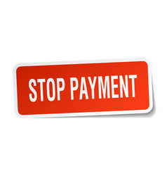 Stop payment square sticker on white vector