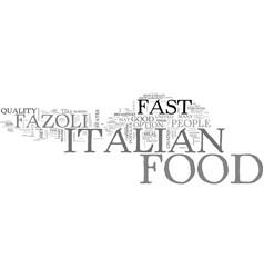 Italian food on the go text background word cloud vector