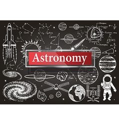 Astronomy on chalkboard vector