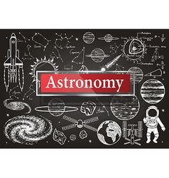 Astronomy on chalkboard vector image vector image