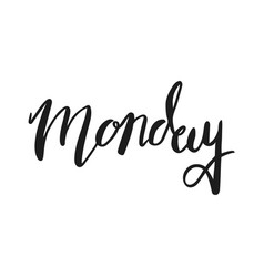 monday brush calligraphy lettering vector image