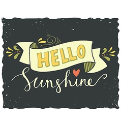 Hello sunshine vector