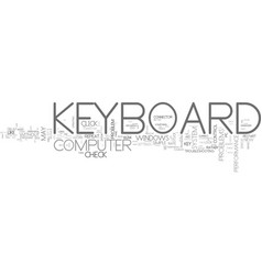 What to do when your keyboard fail text word vector