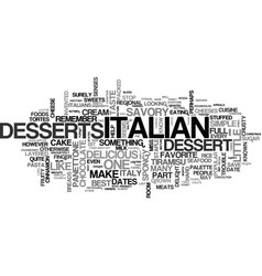 Italian sweets text background word cloud concept vector