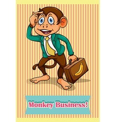 Idiom saying monkey business vector
