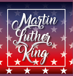 Martin luther king poster with colors flag vector