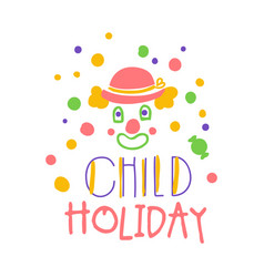 Child holiday promo sign childrens party colorful vector