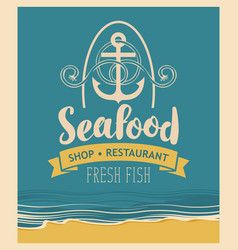 Seafood restaurant with an anchor vector