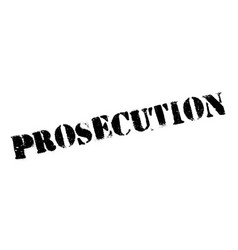 Prosecution rubber stamp vector
