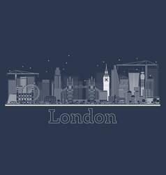 Outline london skyline with modern buildings vector